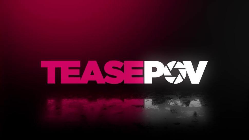 TEASING POV - Paisley Porters POV