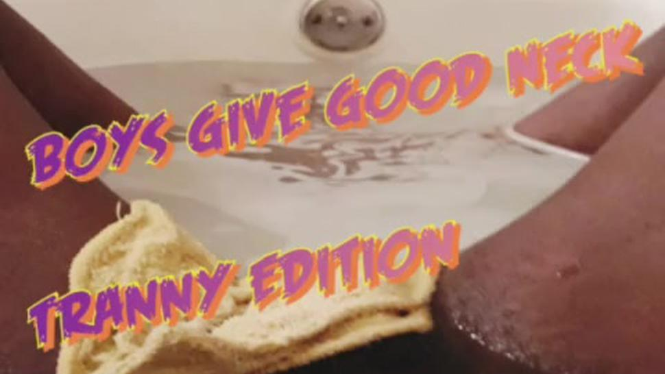 Good Neck II Tranny Edition