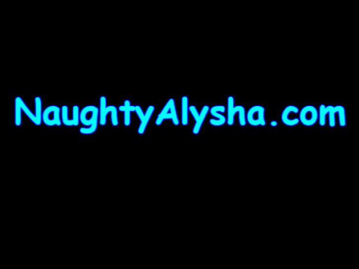 Naughty Alysha