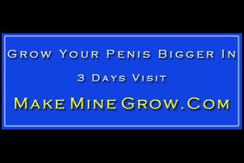 NATURAL PENIS ENLARGEMENT - This guy knows how to handle his bitches
