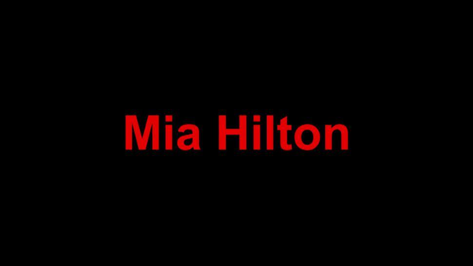 Masturbation, Sex And Cumshot - Mia Hilton