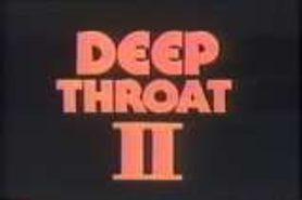 DEEP THROAT II