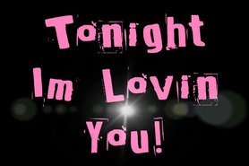 Tonight I'm Loving You