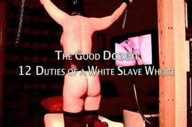 12 Duties of a White Slave Whore