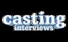 Casting Interviews