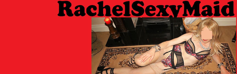 RachelSexyMaid's Free Porn Videos, Porn Pics, Profile & More